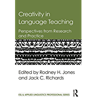 Creativity in Language Teaching: Perspectives from Research and Practice (ESL & Applied Linguistics Professional Series) (English Edition)