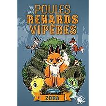Poules, renards, vipères - Zora (T2) (French Edition)