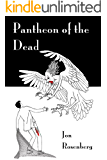 Pantheon of the Dead (The Hidden Academy Book 3)