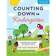 Counting Down to Kindergarten: A Complete Guide to Creating a School Readiness Program for Your Community