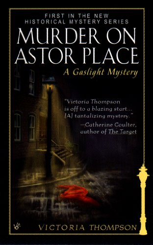 Murder on Astor Place: A Gaslight Mystery by [Thompson, Victoria]