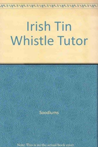 - Irish Tin Whistle Tutor