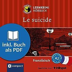Le suicide (Compact Lernkrimi Hörbuch)