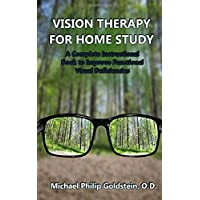 Vision Therapy for Home Study: A Complete Instructional Book to Improve Functional Visual Deficiencies