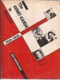 The Avant-Garde in Russia, 1910-1930, , 0262200406