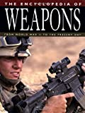 The Encyclopedia of Weapons, Chris Bishop, 1592236294