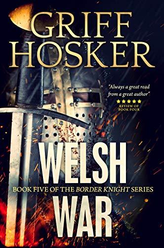 (Welsh War (Border Knight Book)