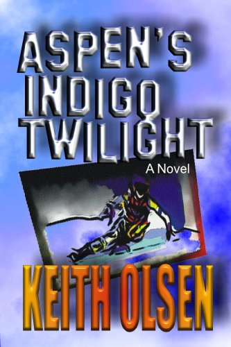 Aspen's Indigo Twilight by [Olsen, Keith]
