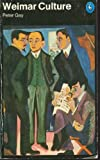 Weimar Culture: The Outsider as Insider (Penguin History S.)