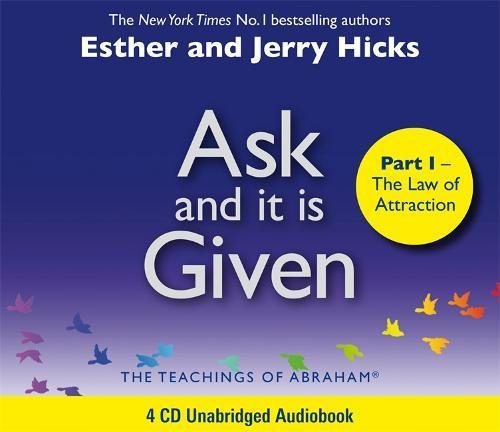 Read Online Ask And It Is Given (Part I): The Laws Of Attraction PDF