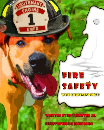 Fire Safety with Lieutenant Toby!