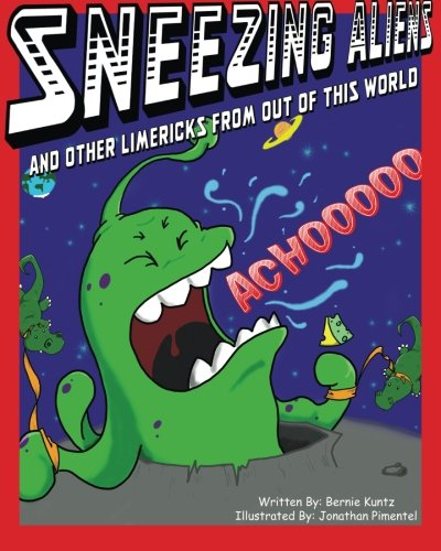 Read Online Sneezing Aliens: and other Limericks from Out of this World pdf