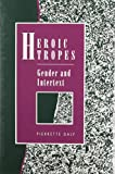 img - for Heroic Tropes: Gender and Intertext book / textbook / text book