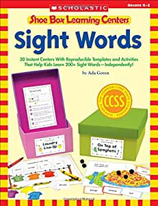 Shoe Box Learning Centers: Sight Words: 30 Instant Centers With Reproducible Templates and Activities That Help Kids Learn 200+ Sight Words—Independently!
