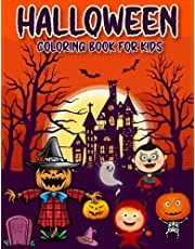 Halloween Coloring Book for Kids 2-8: 65 Full Page Size Cute Spooky and Friendly Coloring Pages for all kids I Toddler, Preschoolers, Homeschoolers and Holiday FUN!