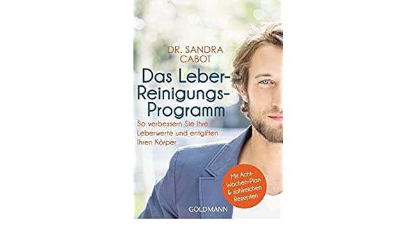 Das Leber Reinigungs Programm 9783442175758 Amazon Com Books