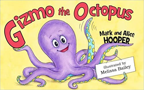 Gizmo the Octopus (Children's rhyming picture story book)