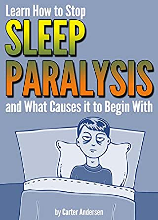 how to stop sleep paralysis reddit