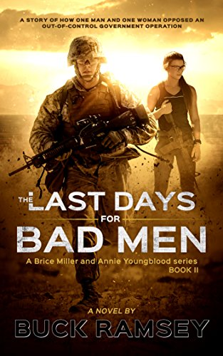 The Last Days for Bad Men (Brice Miller and Annie Youngblood Book 2) by [Ramsey, Buck]
