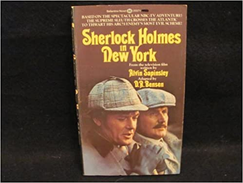 Sherlock Holmes In New York by Alvin Sainsley adapted by D.R Bensen (1976-08-01)
