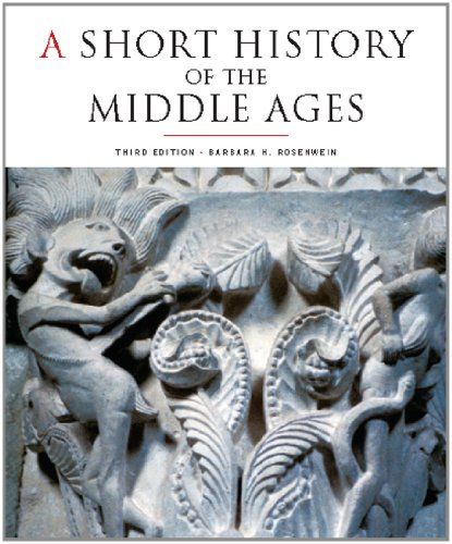 A Short History of the Middle Ages, Third Edition (A Short History Of The Middle Ages)