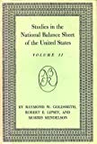 img - for Studies in the National Balance Sheet of the United States: Volume II: Basic Data on Balance Sheets and Fund Flows book / textbook / text book