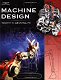 img - for Machine Design by Timothy H Wentzell (2003-08-01) book / textbook / text book