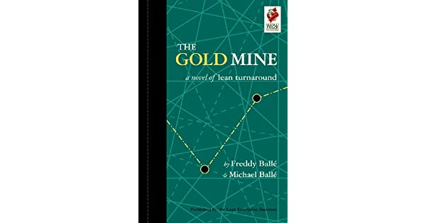 The gold mine a novel of lean turnaround english edition ebook the gold mine a novel of lean turnaround english edition ebook freddy balle michael balle amazon loja kindle fandeluxe Image collections