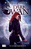 Dark Swan - Sturmtochter (Dark-Swan-Reihe, Band 1)
