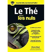 Le Thé pour les Nuls mégapoche (Mégapoche pour les nuls) (French Edition)