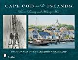 Cape Cod and the Islands, Kathryn Kleekamp, 0764333178