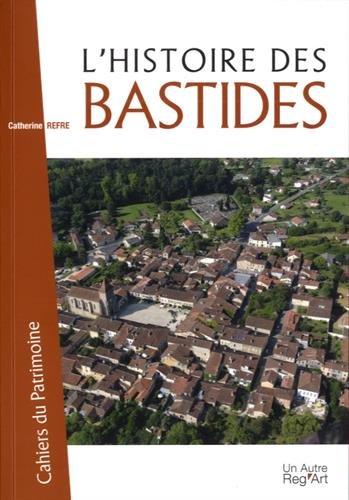 L'histoire des bastides