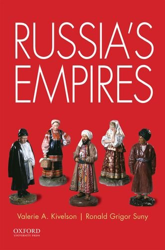 Russia's Empires [Valerie A. Kivelson - Ronald Grigor Suny] (Tapa Blanda)