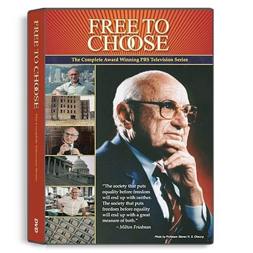 Free To Choose: The Complete Television Series by