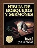 Biblia de bosquejos y sermones: 1 y 2 Corintios (Biblia de Bosquejos y Sermones N.T.) (Spanish Edition)
