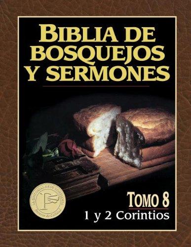 Read Online Biblia de bosquejos y sermones: 1 y 2 Corintios (Biblia de Bosquejos y Sermones N.T.) (Spanish Edition) pdf