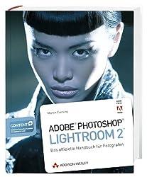 Adobe Photoshop Lightroom 2 - Das offizielle Handbuch für Fotografen (DPI Grafik)