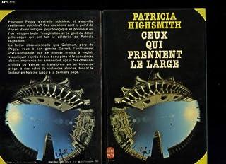 Ceux qui prennent le large, Highsmith, Patricia