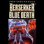 Berserker Blue Death   Fred Saberhagen
