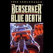 Berserker Blue Death | Fred Saberhagen
