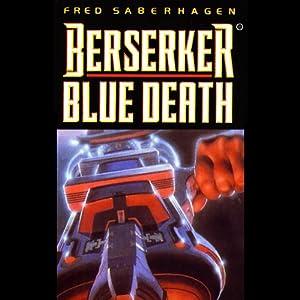 Berserker Blue Death Hörbuch