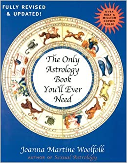 Book THE ONLY ASTROLOGY BOOK YOU'LL EVER NEED.New edition,fully updated and revised.