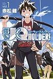UQ HOLDER! - Vol.1 (Shonen Magazine Comics) - Manga