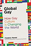 #9: Global Gay: How Gay Culture Is Changing the World (MIT Press)