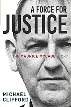 A Force for Justice: The Maurice McCabe Story