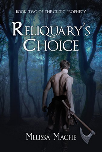 Download PDF Reliquary's Choice - Book Two of The Celtic Prophecy