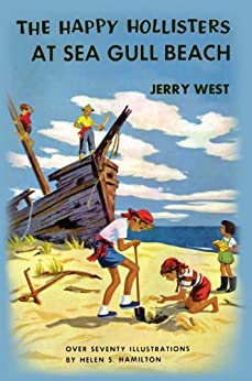 The Happy Hollisters at Sea Gull Beach: (Volume 3) by [West, Jerry]