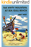 The Happy Hollisters at Sea Gull Beach: (Volume 3)