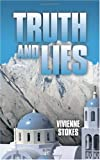 Truth and Lies, Vivienne Stokes, 1449042341