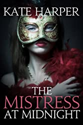 The Mistress At Midnight (Midnight Masquerade Series Book 3) (English Edition)